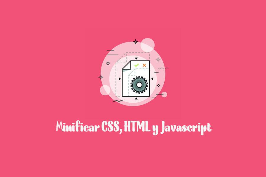 Cómo minificar el CSS, HTML y JavaScript de tu sitio web - Iborra Web Design