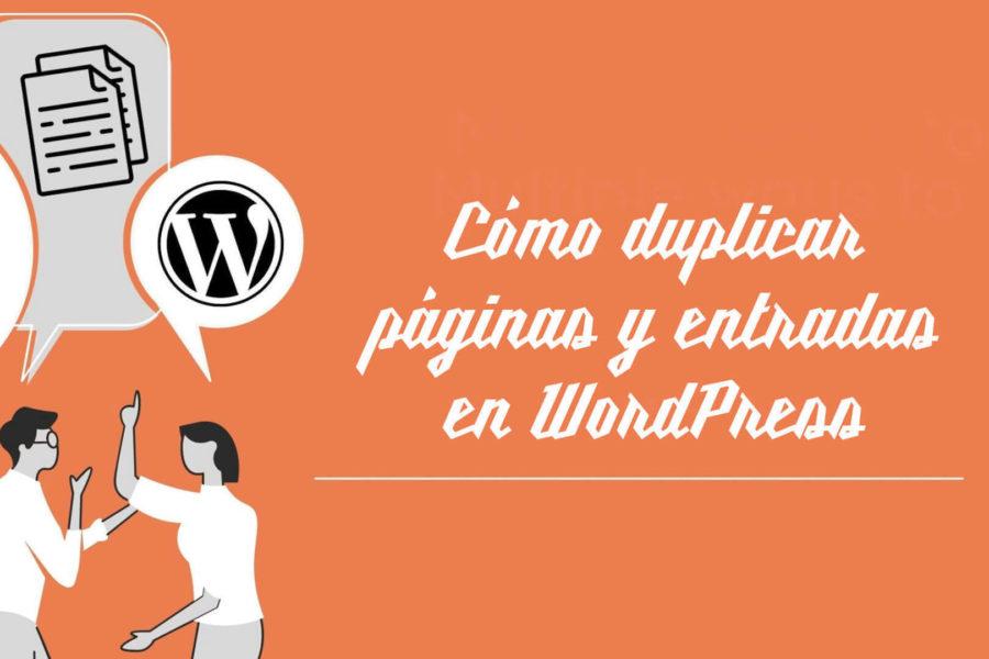 Cómo duplicar páginas y entradas en WordPress - Iborra Web Design